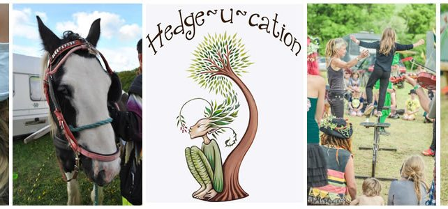 Hedge-U-cation Family Camp 2018 | Monday 28th May – Sunday 3rd June 2018